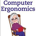 7 Easy Ways to Stay Healthy at Your Desk: Computer Ergonomics Kindle Edition