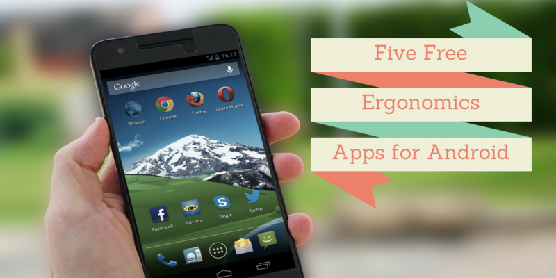 five free android ergonomic apps